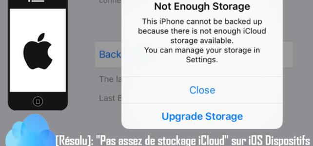 """[Résolu]: """"Pas assez de stockage iCloud"""" sur iPhone/iPad/iPod Touch"""