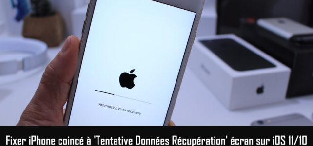 Résolu iOS Mise à jour Erreur: iPhone Tentative de Récupération de Données sur iOS 11/10
