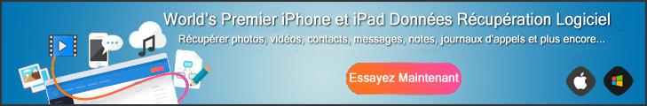 Essayer iOS  Données Récupération maintenant