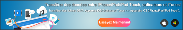 Essayer iOS Transfert maintenant