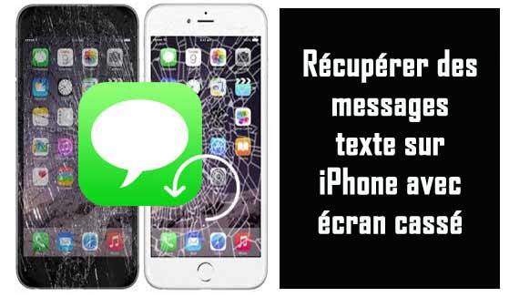 Écran Cassé iPhone Texte SMS Récupération