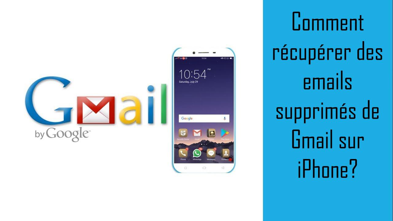 Comment récupérer des emails supprimés de Gmail sur iPhone