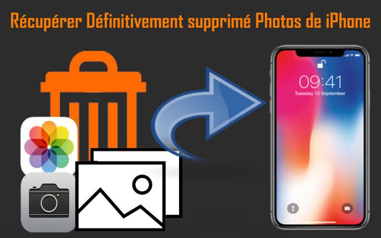 Récupérer Définitivement supprimé Photos de iPhone