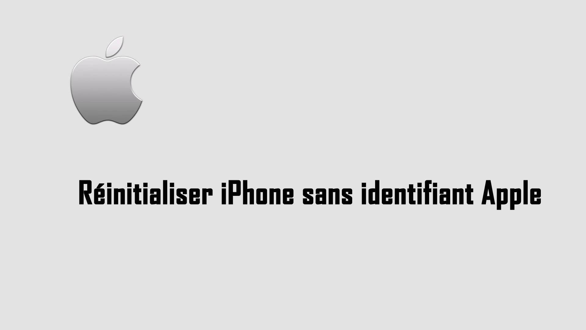 Réinitialiser iPhone sans identifiant Apple